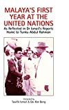 img - for Malaya's First Year at the United Nations: As Reflected in Dr Ismail's Reports Home to Tunku Abdul Rahman book / textbook / text book