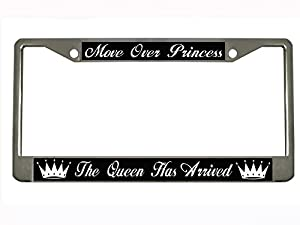 move over princess the queen has arrived chrome metal auto license plate frame car tag holder