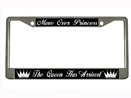(MOVE OVER PRINCESS THE QUEEN HAS ARRIVED Chrome Metal Auto License Plate Frame Car Tag Holder)