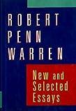New and Selected Essays, Robert Penn Warren, 0394575164