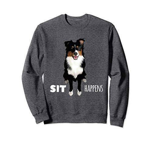 Australian Shepherd Sweatshirt Funny Sit -