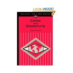 Crime and Disrepute (Sociology for a New Century Series)