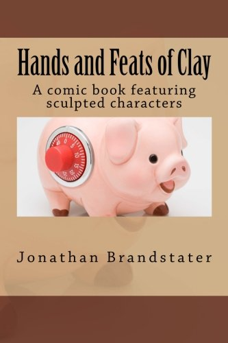 Hands and Feats of Clay