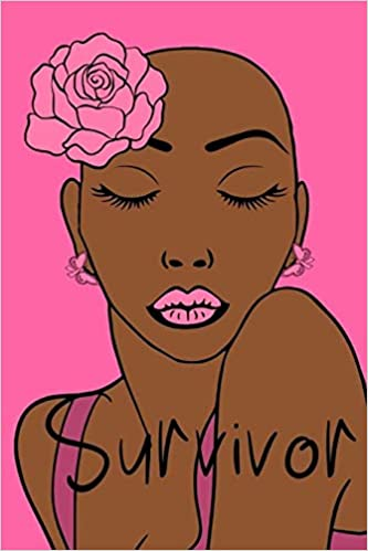 Buy Breast Cancer Survivor Journal For Black Women With Cancer To Write In 120 Pages 6x9 White Paper Book Online At Low Prices In India Breast Cancer Survivor Journal For Black