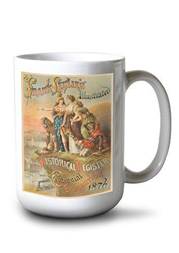 Lantern Press Frank Leslie's Illustrated Historical Register of The Centennial ExpositionPoster USA c. 1876 (15oz White Ceramic Mug)