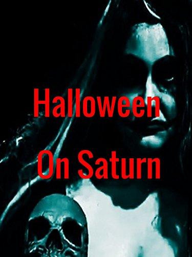Halloween on Saturn (Movies About Halloween)