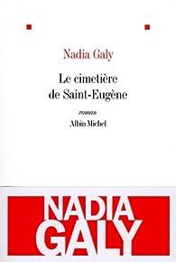 Le cimetière de Saint-Eugène par Nadia Galy