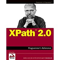 XPathTM 2.0 Programmer′s Reference (Programmer to Programmer)