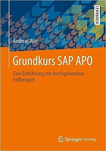 Grundkurs SAP APO: Eine Einf??hrung mit durchgehendem Fallbeispiel by Andreas Witt (2014-05-15)