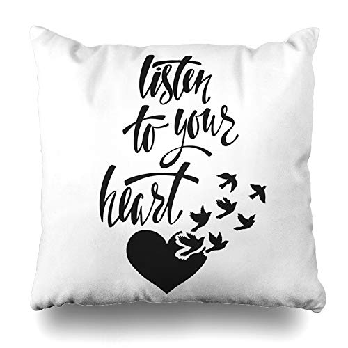 KJONG Listen to Your Heart Inspirational Quote About Happiness Zippered Pillow Cover18 x 18 inch Square Decorative Throw Pillow Case Fashion Style Cushion CoversTwo Sides Print