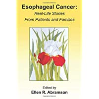 Esophageal Cancer: Real life stories from patients and families