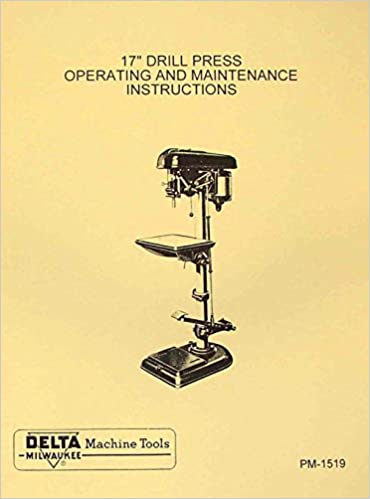 Delta Milwaukee 17 Drill Press Dp 600 Instructions Parts Manual