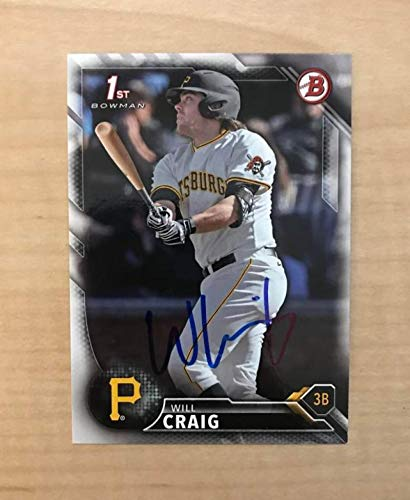 WILL CRAIG PITTSBURGH PIRATES SIGNED AUTOGRAPHED 2016 BOWMAN CARD #BD-39 W/COA