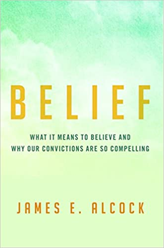 Belief: What It Means To Believe And Why Our Convictions Are So Compelling Epub Descarga gratuita