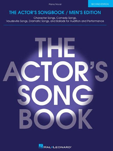 The Actor's Songbook: Men's Edition (Piano-Vocal Series)