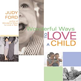 Wonderful Ways to Love a Child by [Ford , Judy]