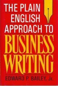 The Plain English Approach to Business Writing by Edward P. Bailey Jr. (1990-09-13)