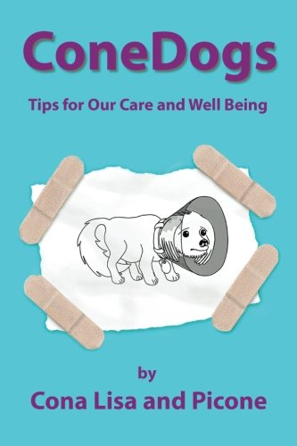Download ConeDogs: Tips for Our Care and Well Being (Volume 1) ebook