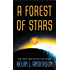 A Forest of Stars: The Saga of the Seven Suns Book 2 (Saga of Seven Suns)