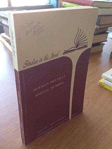 Studies in the Novel-Herman Melville Special Number, Winter 1969, Volume 1, Number 4