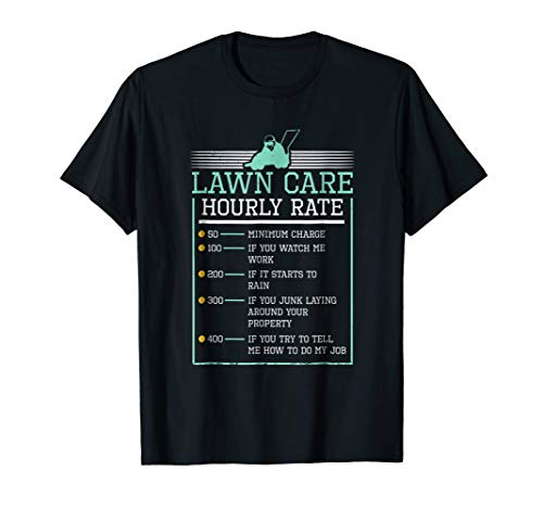 Lawn Care Hourly Rate Pricing Chart Funny T shirt Men Gifts