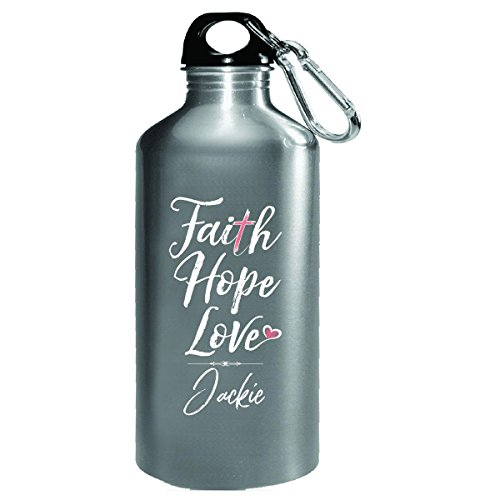 Faith Hope Love Jackie First Name Christian Girl - Water Bottle by My Family Tee