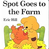 (Spot Goes to the Farm Board Book) By Hill, Eric (Author) Hardcover on 23-Apr-2001
