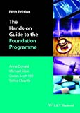 img - for The Hands-on Guide to the Foundation Programme (Hands-on Guides) book / textbook / text book