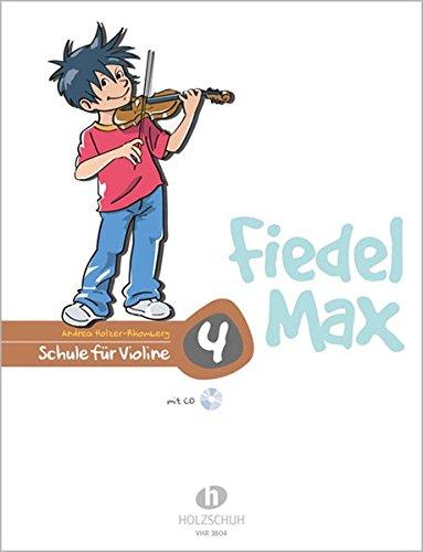 Fiedel Max - Schule für Violine, Band 4 mit CD