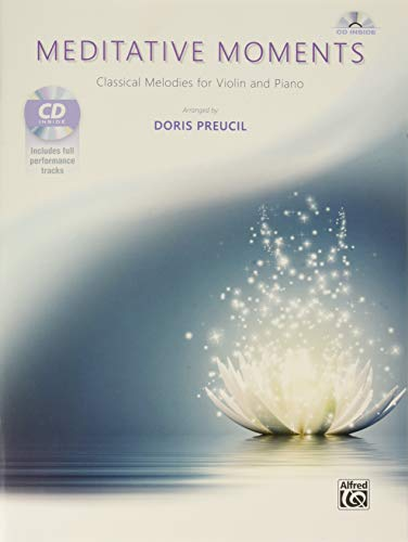 Meditative Moments: Classical Melodies for Violin and Piano, Book & ()
