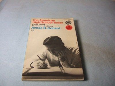The American High School Today by James B. Conant