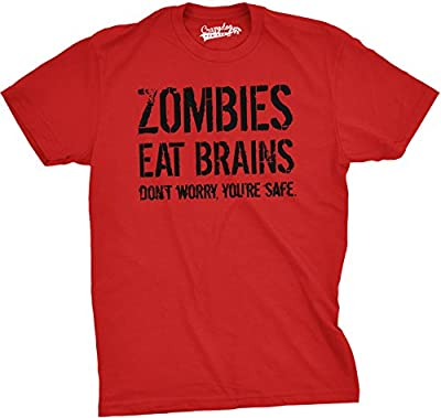 Crazy Dog T-Shirts Mens Zombies Eat Brains So You're Safe Funny T Shirt Living Dead Outbreak Tee