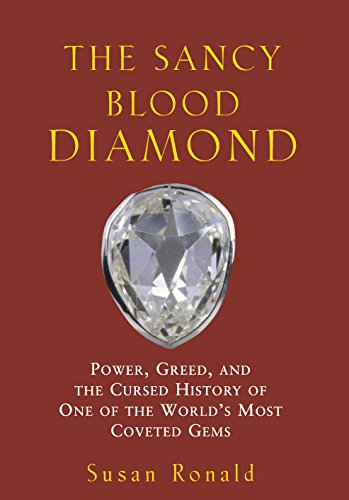 The Sancy Blood Diamond: Power, Greed, and the Cursed History of One of the World's Most Coveted Gems