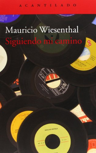 Descargar Libro Siguiendo Mi Camino Mauricio Wiesenthal González