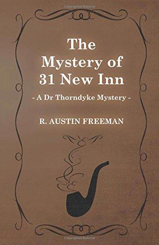 The Mystery of 31 New Inn (A Dr Thorndyke Mystery) pdf epub