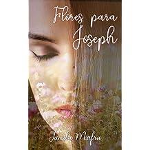 Flores Para Joseph