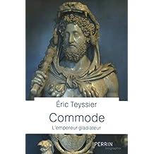 Commode: L'empereur gladiateur
