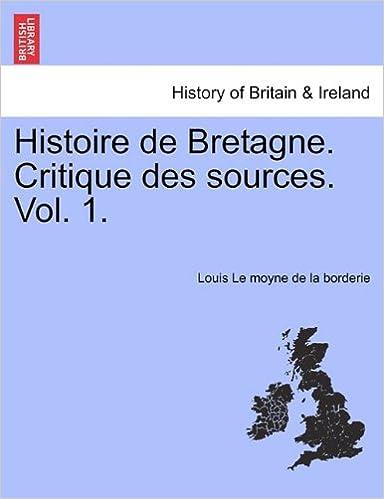 Livres gratuits Histoire de Bretagne. Critique Des Sources. Vol. 1. pdf