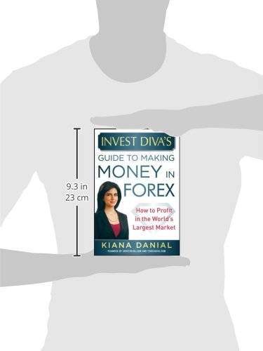 invest divas guide to making money in forex how to profit in the worlds largest market