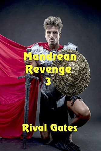 Mandrean Revenge (The Sapphire Chronicles Book 3) by [Gates, Rival]