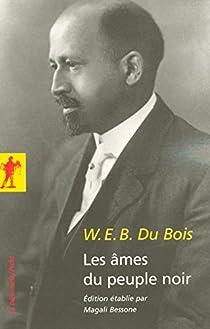Les âmes du peuple noir par W. E. B. Du Bois
