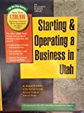 Starting and Operating a Business in Utah, Michael D. Jenkins and Ernst and Young Staff, 1555712886