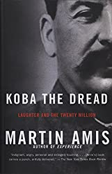 Koba the Dread: Laughter and the Twenty Million (Vintage International)