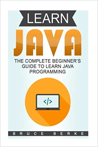 29a9739be151 Learn Java: The Complete Beginner's Guide To Learn Java Programming ...