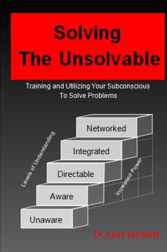 Solving The Unsolvable
