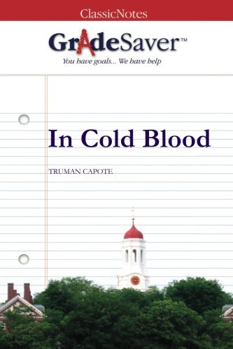 GradeSaver (TM) ClassicNotes: In Cold Blood Study Guide by Laubacher, Grace (August 10, 2009) Paperback