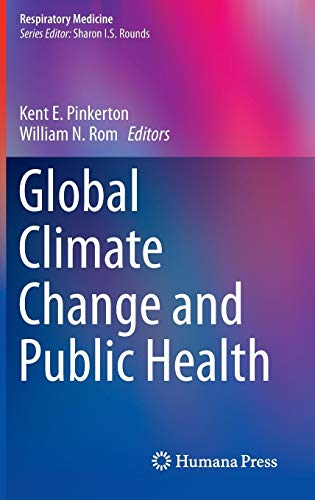 Global Climate Change and Public Health (Respiratory Medicine)