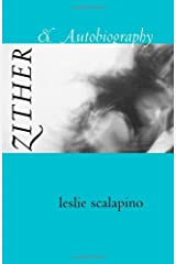 Zither & Autobiography (Wesleyan Poetry Series) Paperback