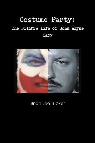 Costume Party: the Bizarre Life of John Wayne -