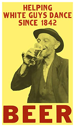 "Per Diem Printing Beer – Helping White Guys Dance Since 1842-13""x22"" Vintage Style Showprint Poster - Home Nostalgia Decor – Wall Art Print - Concert Bill"